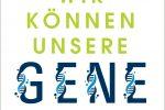 Cover: Wir können unsere Gene steuerrn. Isabelle Mansuy, Berlin Verlag